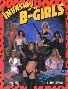 INVASION OF THE B GIRLS written by Jewel Shepard